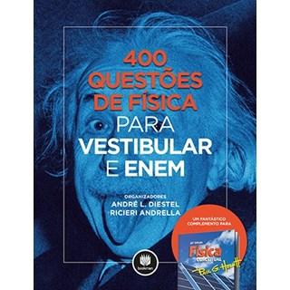 Livro - 400 Questões de Física Para Vestibular e Enem - Diestel