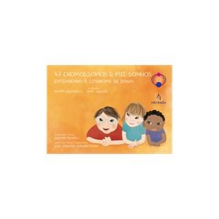 Livro - 47 Cromossomos e Mil Sonhos - Julianelli