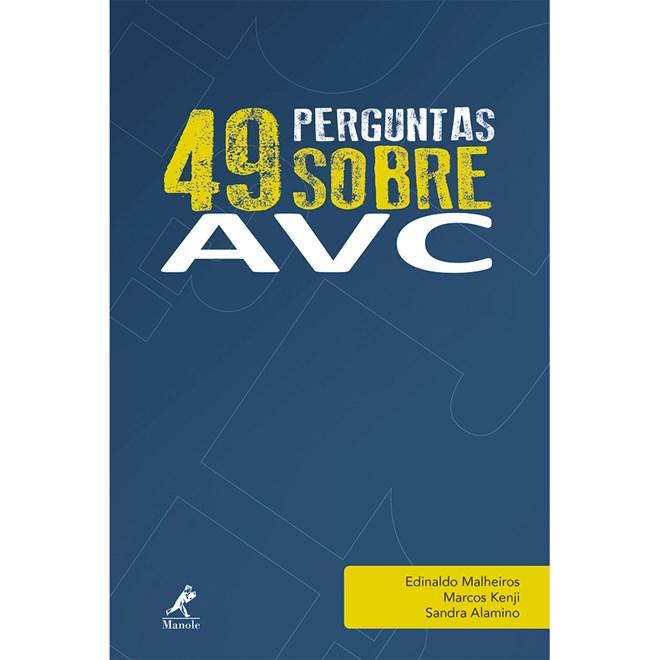 Livro - 49 Perguntas sobre AVC - Malheiros