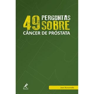 Livro - 49 Perguntas sobre Câncer de Próstata - Ikonomidis