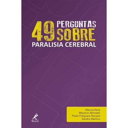 Livro - 49 Perguntas Sobre Paralisia Cerebral - Kenji