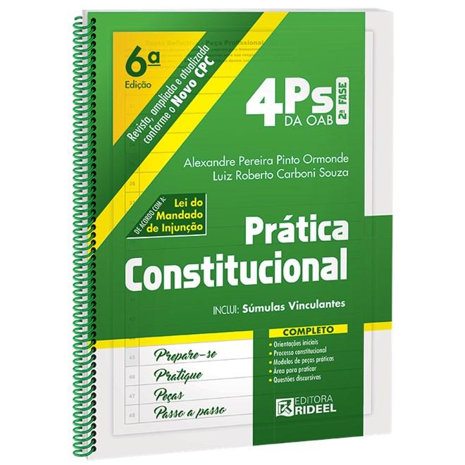 Livro - 4Ps da OAB - Prática Constitucional - 2 ª Fase - Ormonde