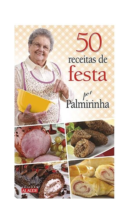 Livro - 50 receitas de festa por Palmirinha