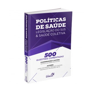 Livro - 500 Questões Comentadas de Políticas de Saúde, Legislação do SUS e Saúde Coletiva - Santos