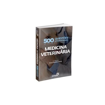 Livro - 500 Questões Comentadas de Provas e Concursos em Medicina Veterinária - Garcez