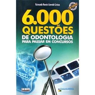 Livro - 6000 Questões de Odontologia para Passar em Concursos - Carioca