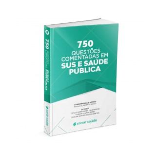 Livro 750 Questões Comentadas em SUS e Saúde Pública - Santos - Sanar