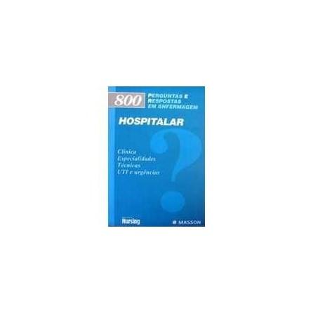 Livro - 800 Perguntas e Respostas em Enfermagem Hospitalar#