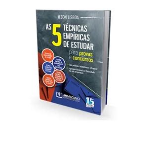Livro - A 5 Técnicas Empíricas de Estudar para Provas e Concursos - Lisboa