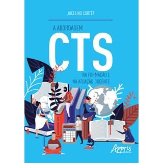 Livro - A Abordagem CTS na Formação e na Atuação Docente - Fonte - Appris