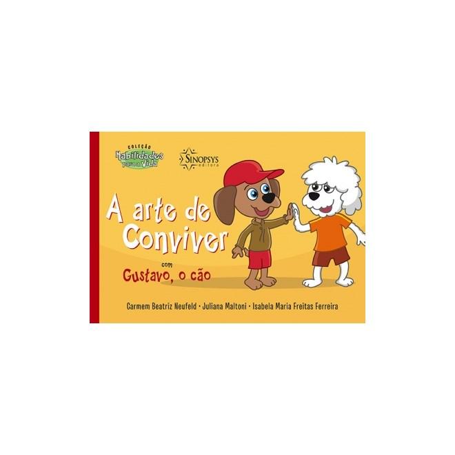 Livro - A arte de conviver com Gustavo, o cão - Neufeld