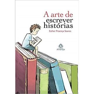 Livro - A Arte de Escrever Histórias - Soares