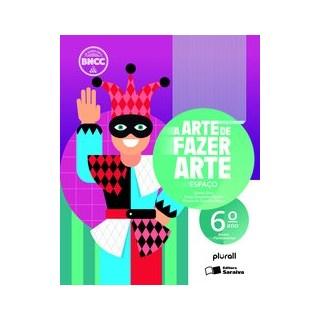Livro - A arte de fazer arte - 6º ano - Haddad 5º edição