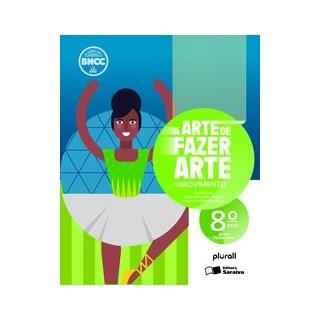 Livro - A arte de fazer arte - 8º ano - Haddad 5º edição