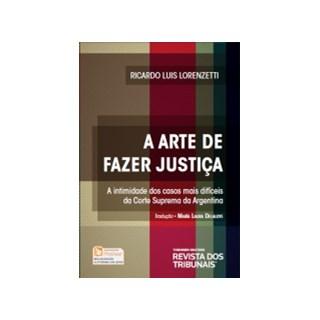 Livro - A Arte de Fazer Justiça - Lorenzetti