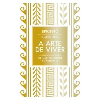 Livro - A arte de Viver - Epicteto - Sextante