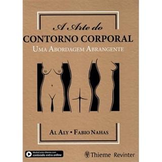 Livro - A Arte do Contorno Corporal  uma Abordagem Abrangente - Aly