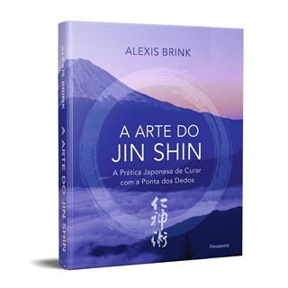 Livro A Arte do Jin Shin - Brink - Pensamento
