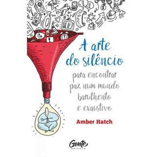 Livro - A Arte do Silêncio - Hatch