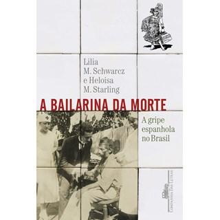 Livro - A bailarina da morte - Moritz - Companhia das Letras
