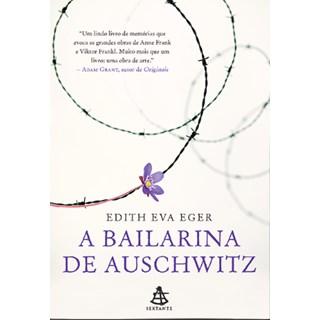 Livro - A Bailarina de Auschwitz - Eger