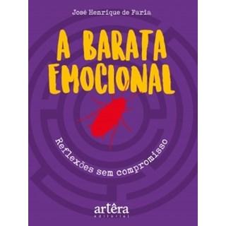 Livro - A Barata Emocional: Reflexões Sem Compromisso - Faria - Appris