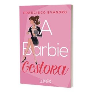 Livro A Barbie Gestora - Evandro - Brazil Publishing