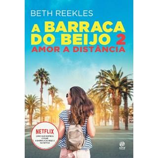 Livro - A Barraca Do Beijo 2 - Reekles - Astral Cultural