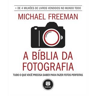 Livro - A Bíblia da Fotografia - Freeman