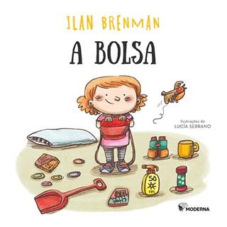 Livro - A Bolsa - Ilan Brenman - Moderna
