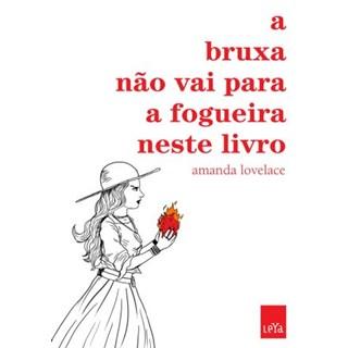 Livro - A Bruxa Não Vai Para a Fogueira Nesse Livro - Lovelace