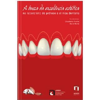 Livro - A Busca da Excelência no Laboratório de Prótese e Clínica Dentária - Morita