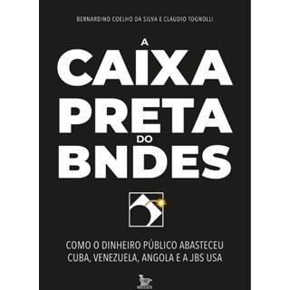 Livro - A Caixa Preta do BNDES - Silva
