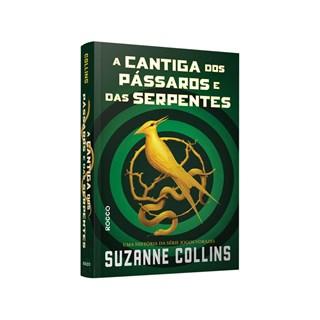 Livro - A Cantiga Dos Pássaros e Das Serpentes - Collins - Rocco