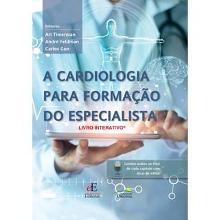 Livro A Cardiologia Para Formação do Especialista - Timerman - Editora dos Editores