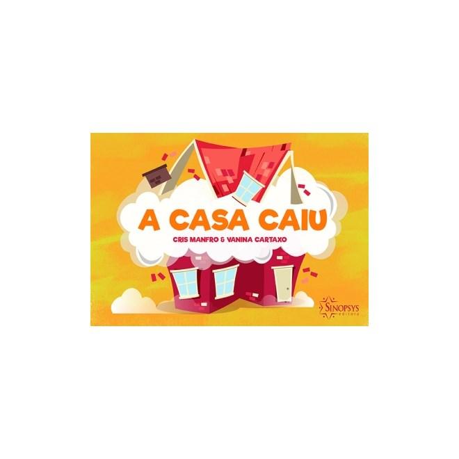 Livro - A Casa Caiu - Manfro