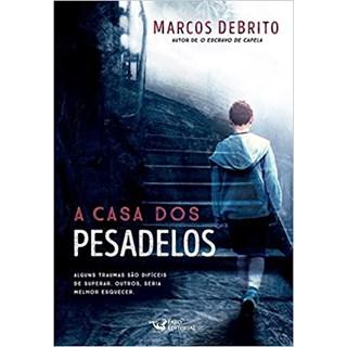 Livro - A Casa dos Pesadelos - Debritto - Faro