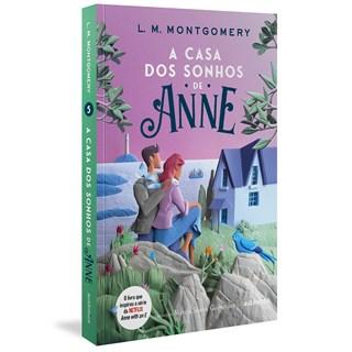 Livro A casa dos sonhos de Anne - Montgomery - Autêntica
