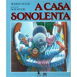 Livro - A Casa Sonolenta - Coleção Abracadabra- Wood