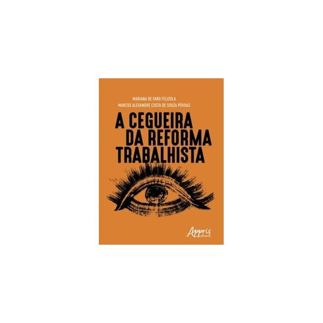 livro - A Cegueira da Reforma Trabalhista - Póvoas