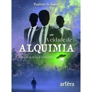 Livro - A Cidade de Alquimia - Grimaud - Appris