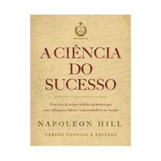 Livro - A ciência do sucesso - Hill 1º edição