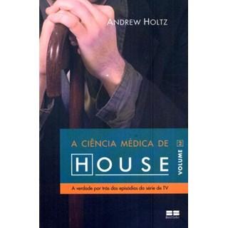 Livro - A Ciência Médica de House - Holtz