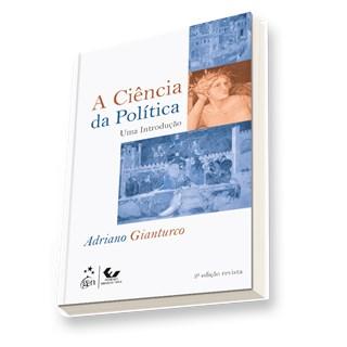 Livro - A Ciência Política: Uma Introdução - Gianturco