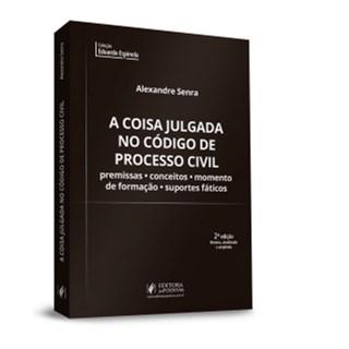 Livro - A Coisa Julgada no Código de Processo Civil - Senra