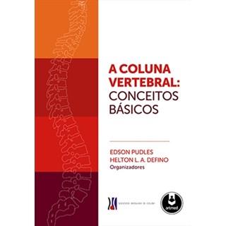 Livro - A Coluna Vertebral - Pudles