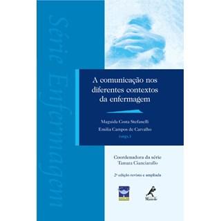 Livro - A Comunicação nos Diferentes Contextos da Enfermagem - Stefanelli