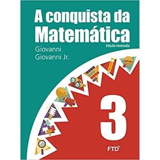 Livro A Conquista da Matemática - 3º ano - Ftd