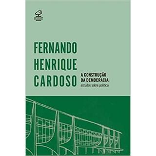 Livro - A Construção da Democracia - Cardoso - Record