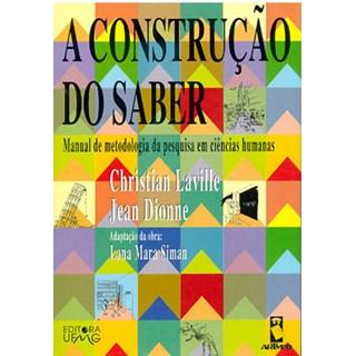 Livro - A Construção do Saber - Laville